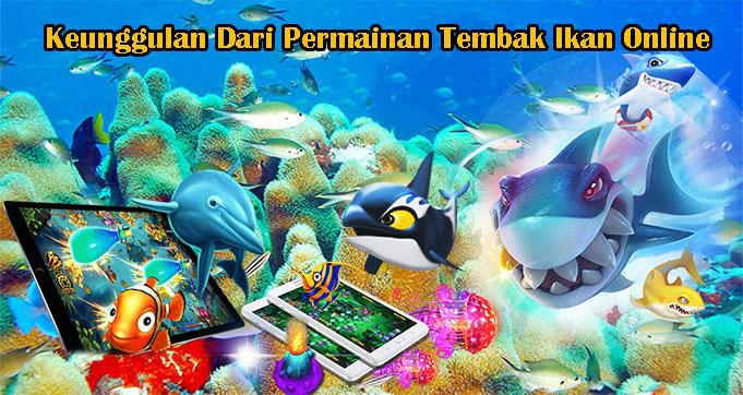 Keunggulan Permainan Tembak Ikan Online